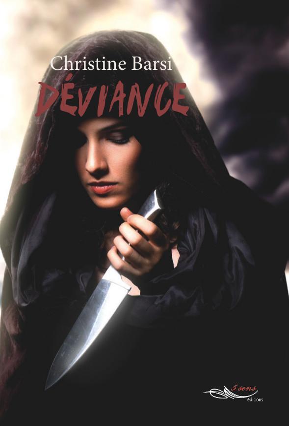 Roman de vampire Déviance, par l'auteure Christine Barsi