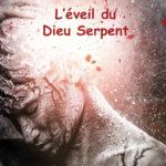 L'éveil du Dieu Serpent - par l'auteure Christine Barsi