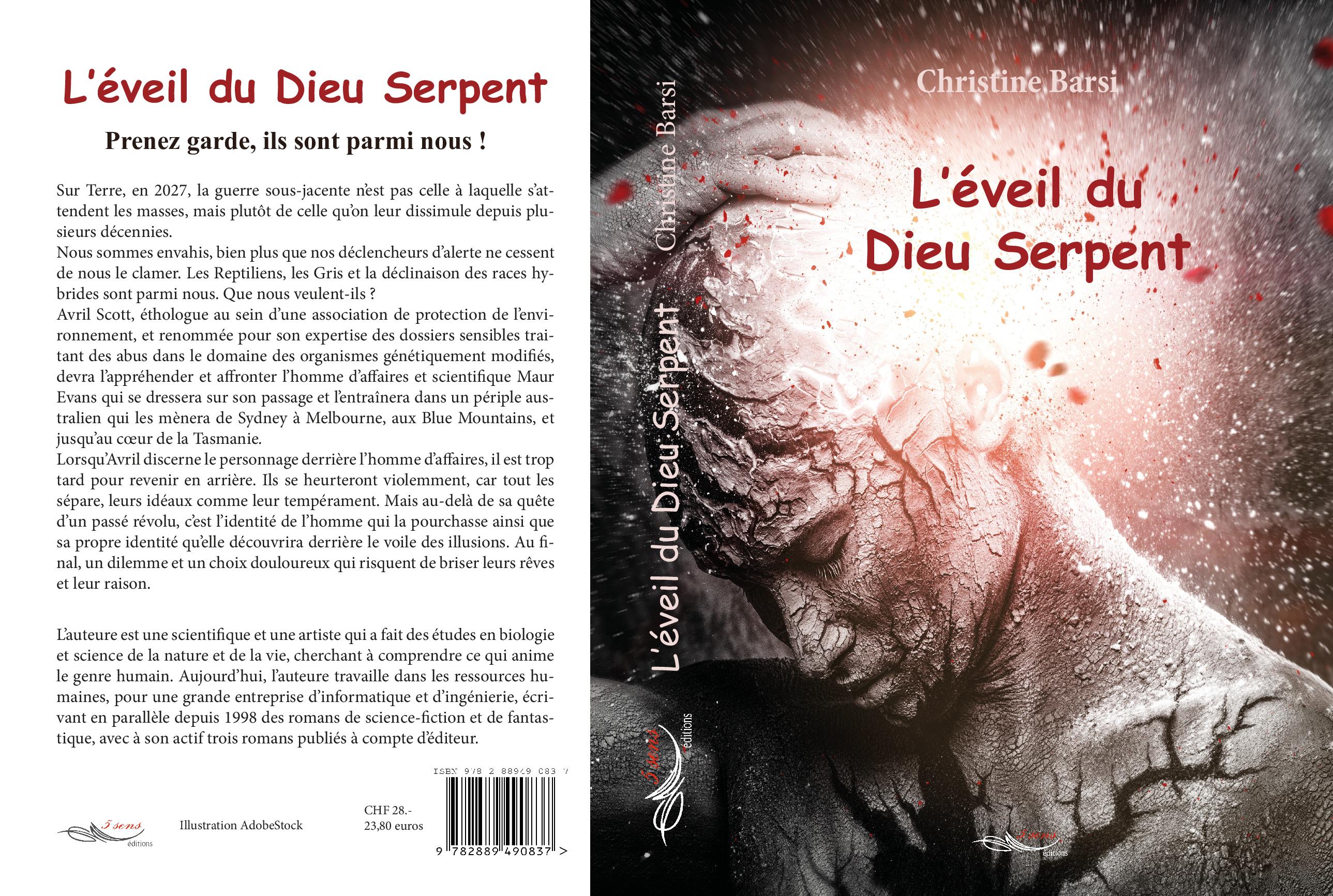 Roman de science-fiction et d'anticipation L'éveil du Dieu Serpent, par l'auteure Christine Barsi