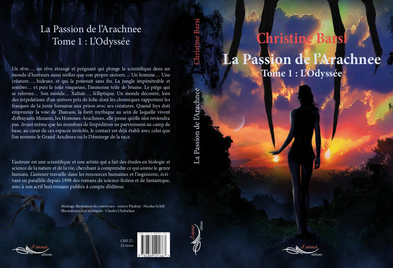 La Passion de l'Arachnee - T1 : L'Odyssée - Roman de SF